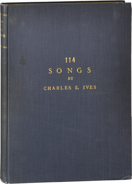 114 Songs. Charles E. Ives.