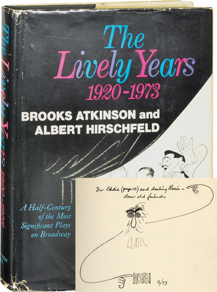 The Lively Years: 1920-1973. Edward Chodorov, Albert Hirschfeld, Brooks Atkinson.
