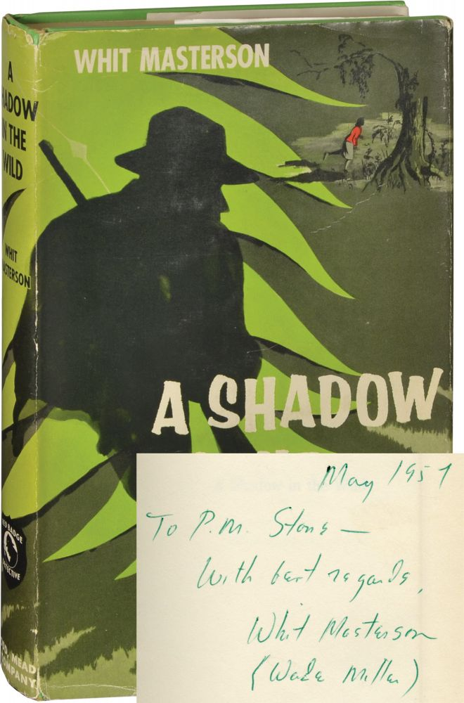 A Shadow in the Wild. Bill and Robert Wade, Whit Masterson Miller, Bill, Robert Wade.