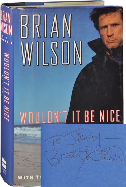 Wouldn't It Be Nice: My Own Story. Brian Wison, Todd Gold.