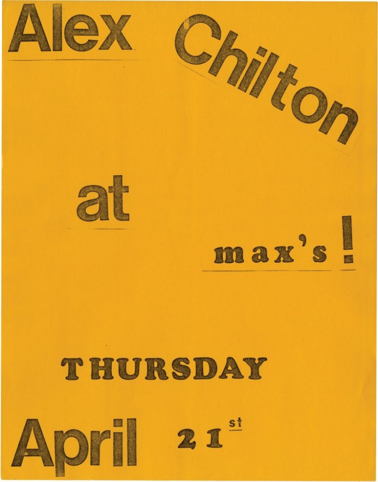 Alex Chilton at Max's! Thursday, April 21, 1977. Alex Chilton.