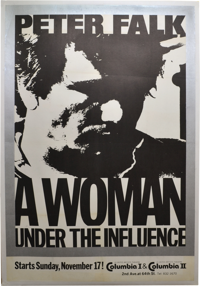 A Woman Under the Influence. John Cassavetes, Gena Rowlands Peter Falk, screenplay director, starring.