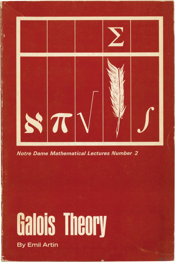 Galois Theory. Emil Artin, Dr. Arthur N. Milgram, supplement.