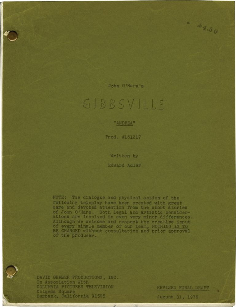 "[Appointment in Samarra] Archive of scripts from five episodes of the television series ""Gibbsville"": ""Chautauqua, Chautauqua, Chautauqua,"" ""In the Silence,"" ""The Price of Everything,"" ""How Old, How Young,"" and ""Andrea"" John O'Hara, Liam O'Brien Edward Adler, Anthony Lawrence, Richard Fielder, Jerry Ludwig, John Savage Gig Young, characters novel, screenwriter, starring."
