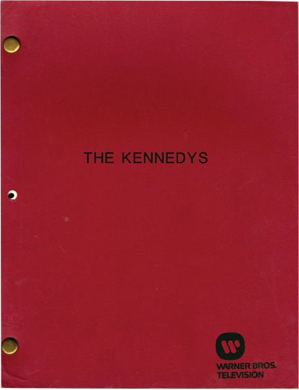 The Kennedys: The First Three Hours. David W. Rintels, Marc Merson, David Horowtiz Peter Collier, screenwriter, executive producer, book writer.