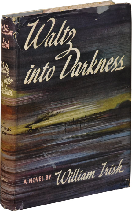 Waltz into Darkness. Cornell Woolrich, William Irish.