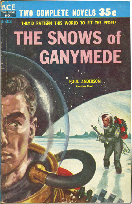 War of the Wing-Men / The Snows of Ganymede. Poul Anderson.