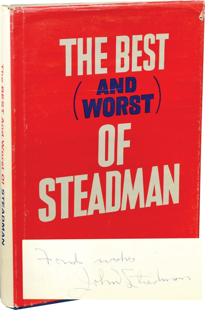 The Best and Worst of Steadman: A Collection of Stories by the Sports Editor of The Baltimore News American. John F. Steadman.