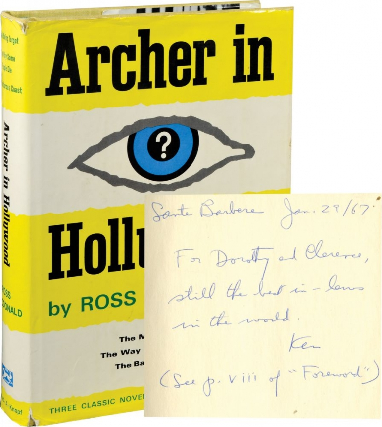 Archer in Hollywood: The Moving Target, The Way Some People Die, The Barbarous Coast. Ross Macdonald.
