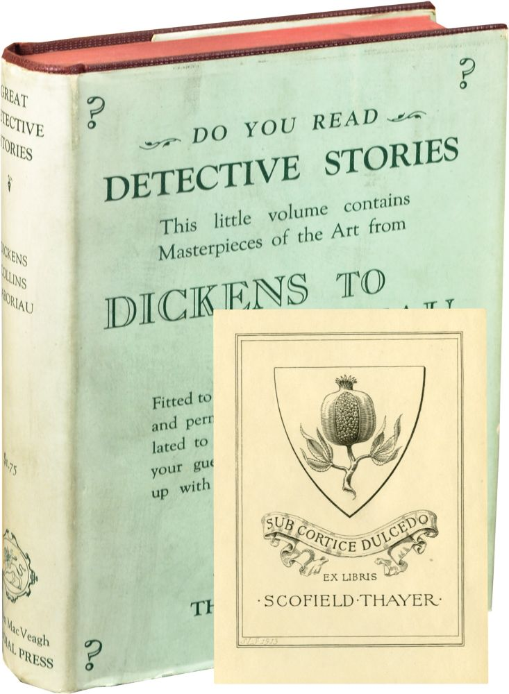 Great Detective Stories, Volume Two: From Dicks to Gaboriau. Joseph Lewis French, Wilkie Collins Charles Dickens, Eile Gaboriau, contributors.