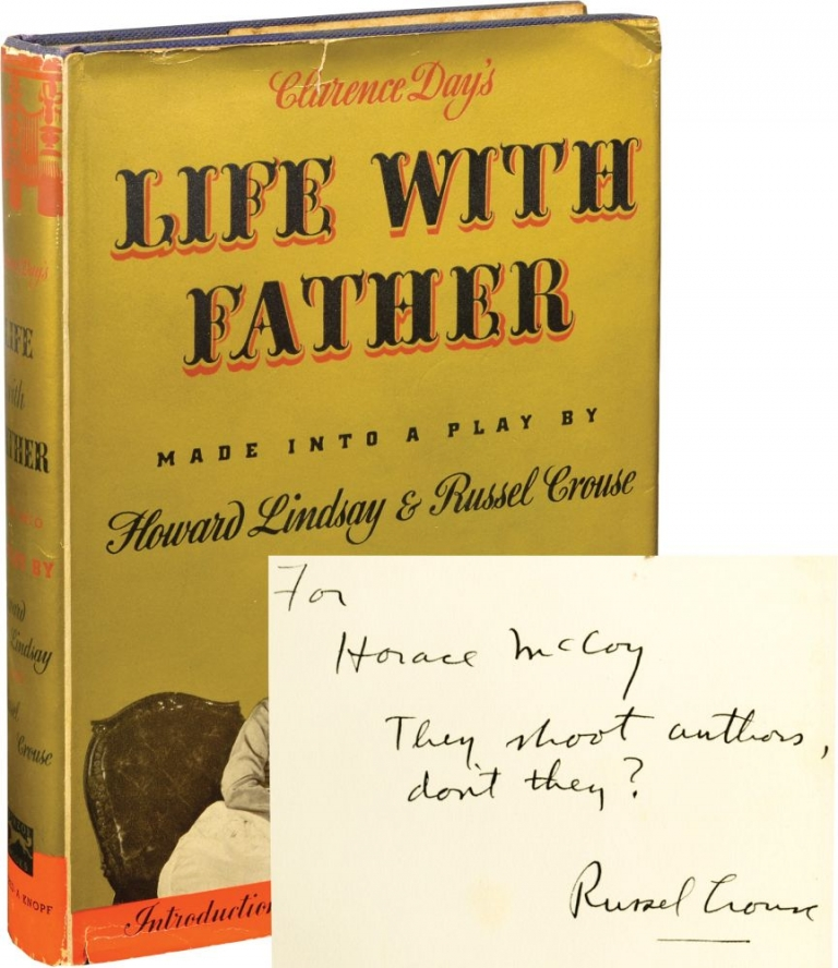 Clarence Day's Life with Father. Howard Lindsay, Russel Crouse.