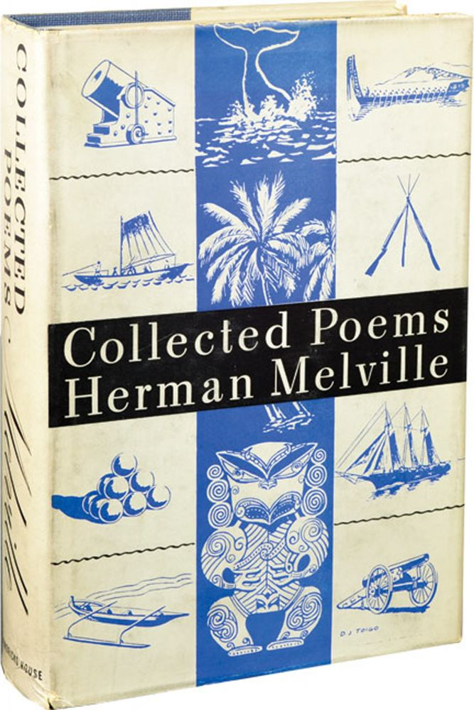 Collected Poems of Herman Melville. Herman Melville, Howard P. Vincent.