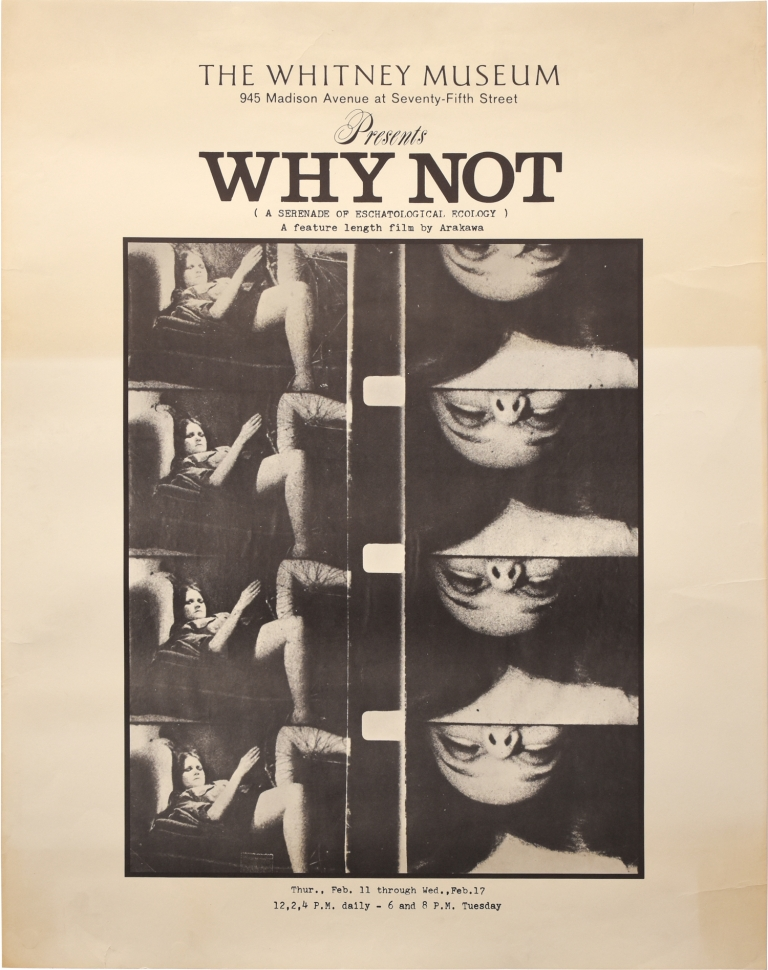 Why Not: A Serenade of Eschatological Ecology. Shusaku Arakawa, director.