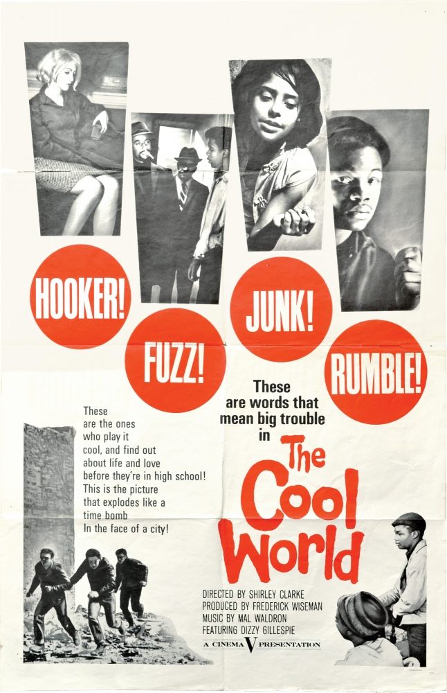 The Cool World. Shirley Clarke, director, Frederick Wiseman, producer, Warren Miller, playwright novel, Robert Rossen, playwright, Dizzy Gillespie Mal Waldron, performers composers.