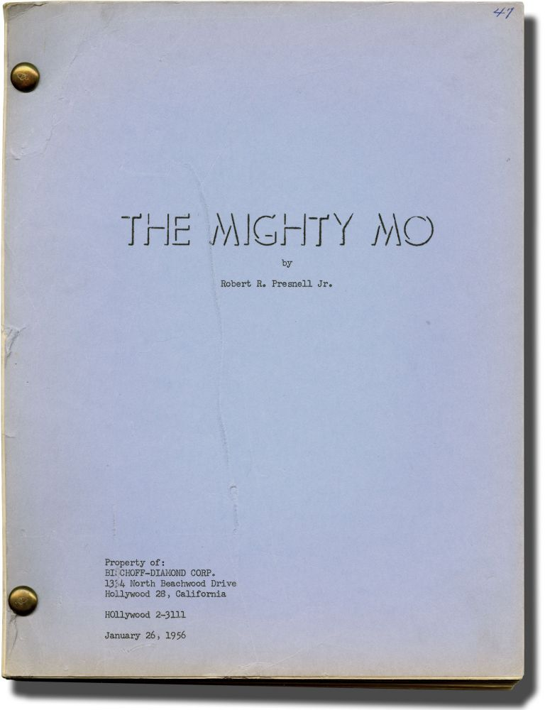 The Mighty Mo. Robert R. Presnell Jr., screenwriter.
