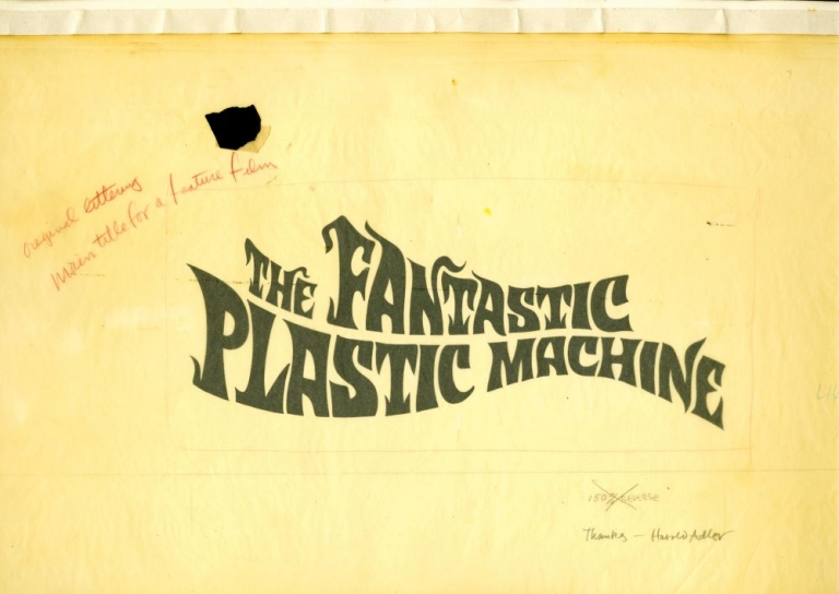 The Fantastic Plastic Machine. Harold Adler, letterer, Eric and Lowell Blum, writers directors, Jay North, narrator.