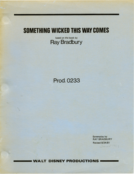 Something Wicked This Way Comes. Jack Clayton, Ray Bradbury, Diane Ladd Jonathan Pryce, director, novel screenwriter, starring.