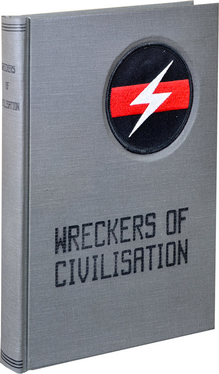 Wreckers of Civilisation [Civilization]: The Story of COUM Transmissions and Throbbing Gristle. Simon Ford, Jon Savage, foreword.