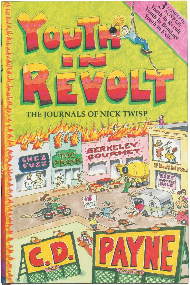Youth in Revolt: The Journals of Nick Twisp. C D. Payne.