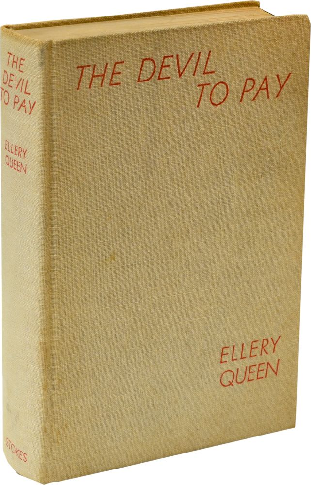 The Devil to Pay. Ellery Queen.