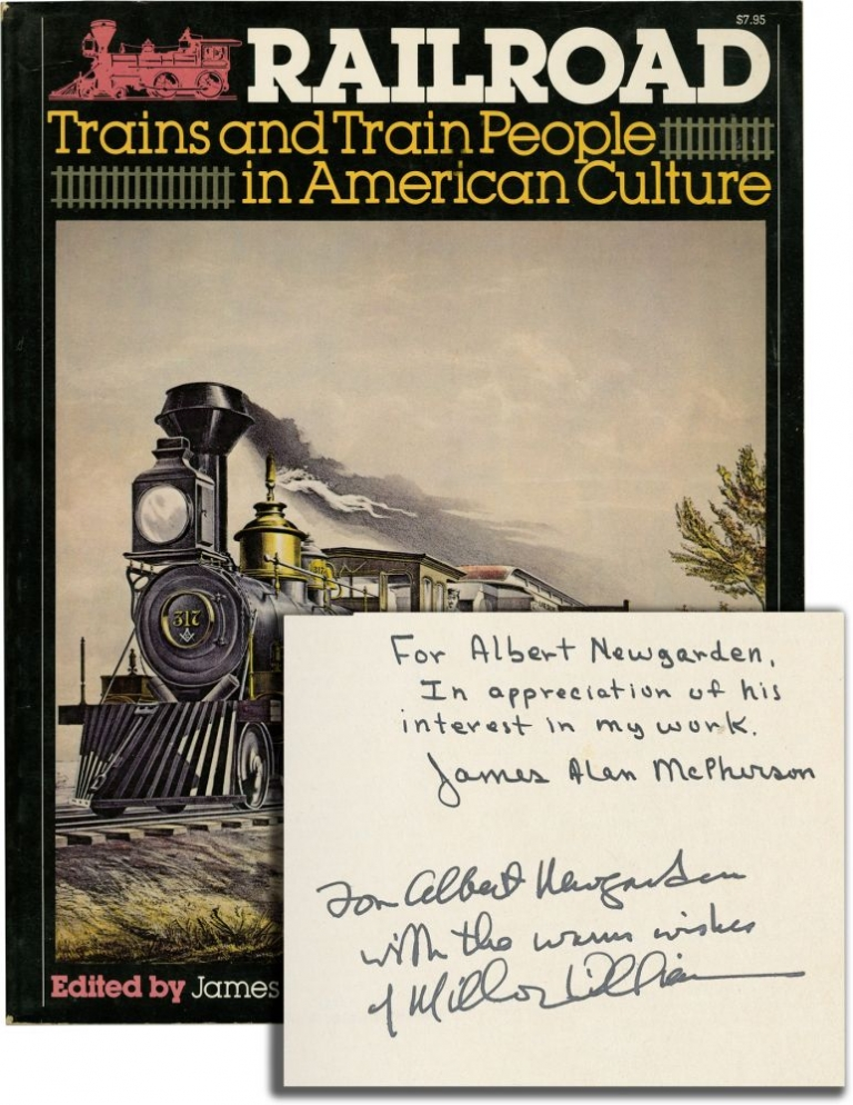 Railroad: Trains and Train People in American Culture. James Alan McPherson, Miller Williams.