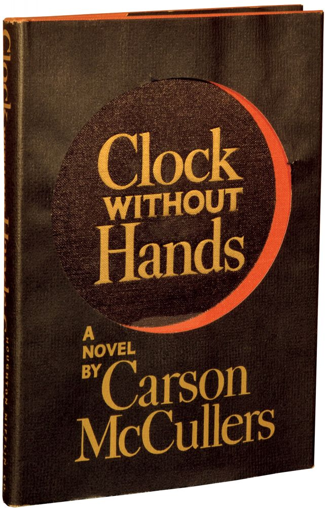 Clock Without Hands. Carson McCullers.