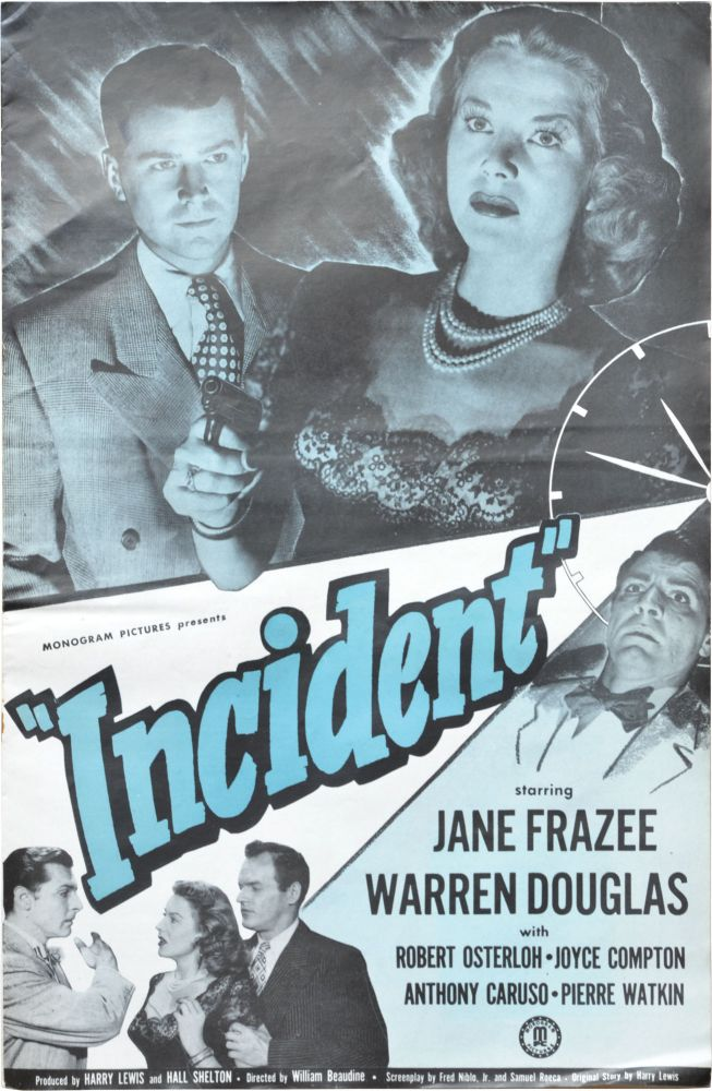 Incident. William Beaudine, Samuel Roca Fred Niblo Jr., Jane Frazee Warren Douglas, Joyce Compton, Robert Osterloh, director, screenwriters.