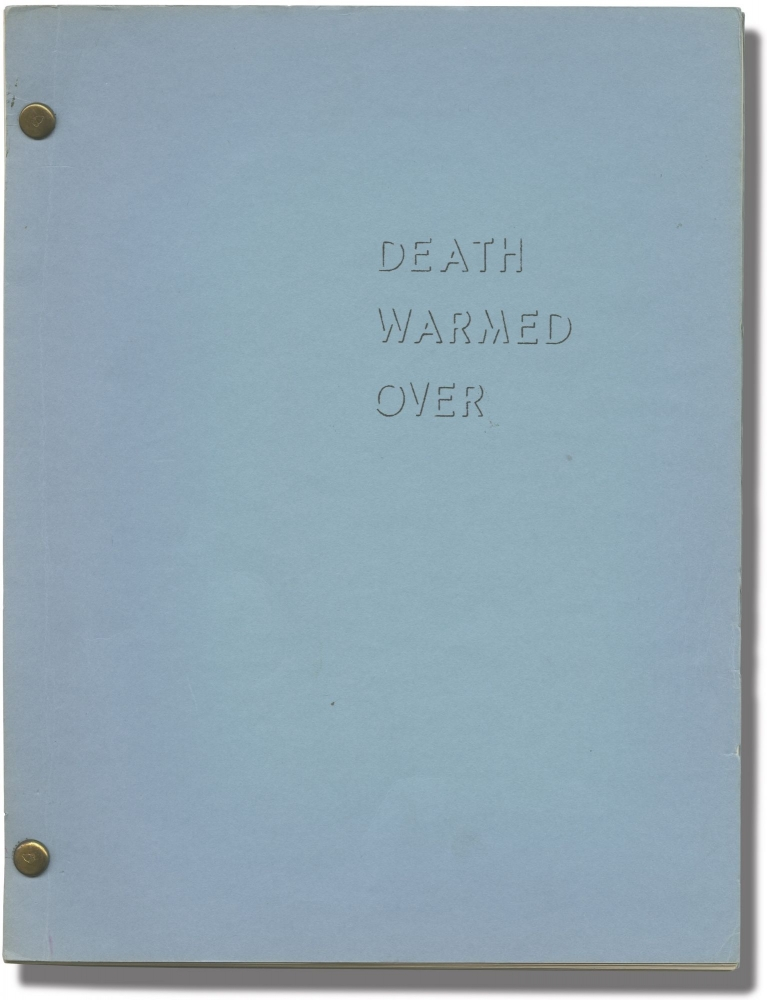 Death Warmed Over. Lawrence Tubelle, writer.
