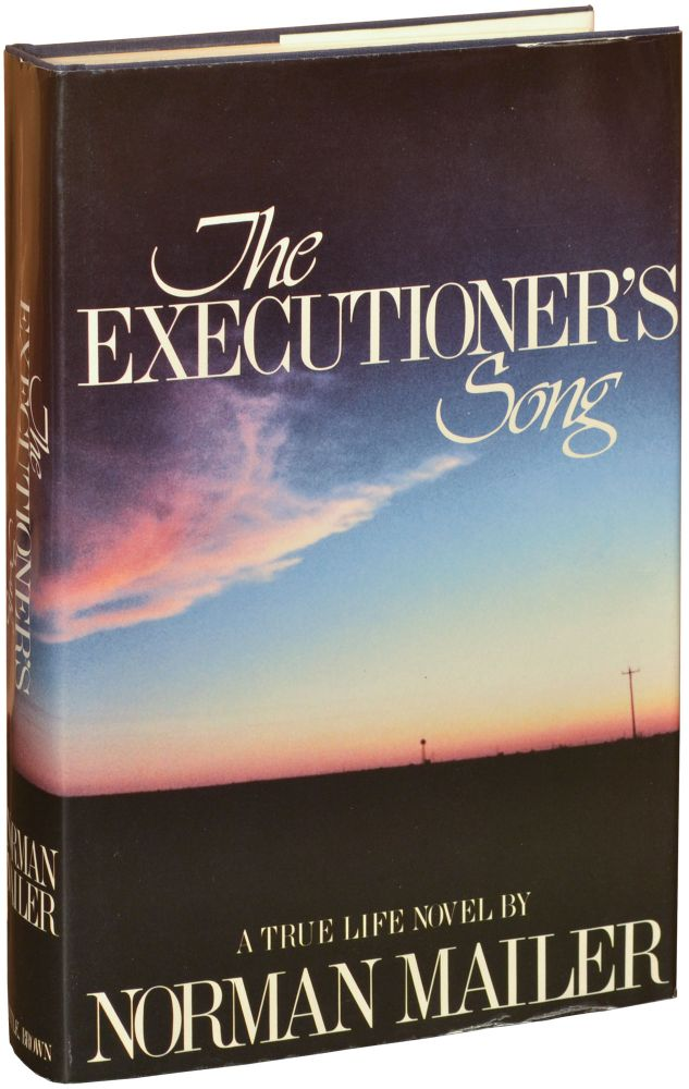 The Executioner's Song. Norman Mailer.