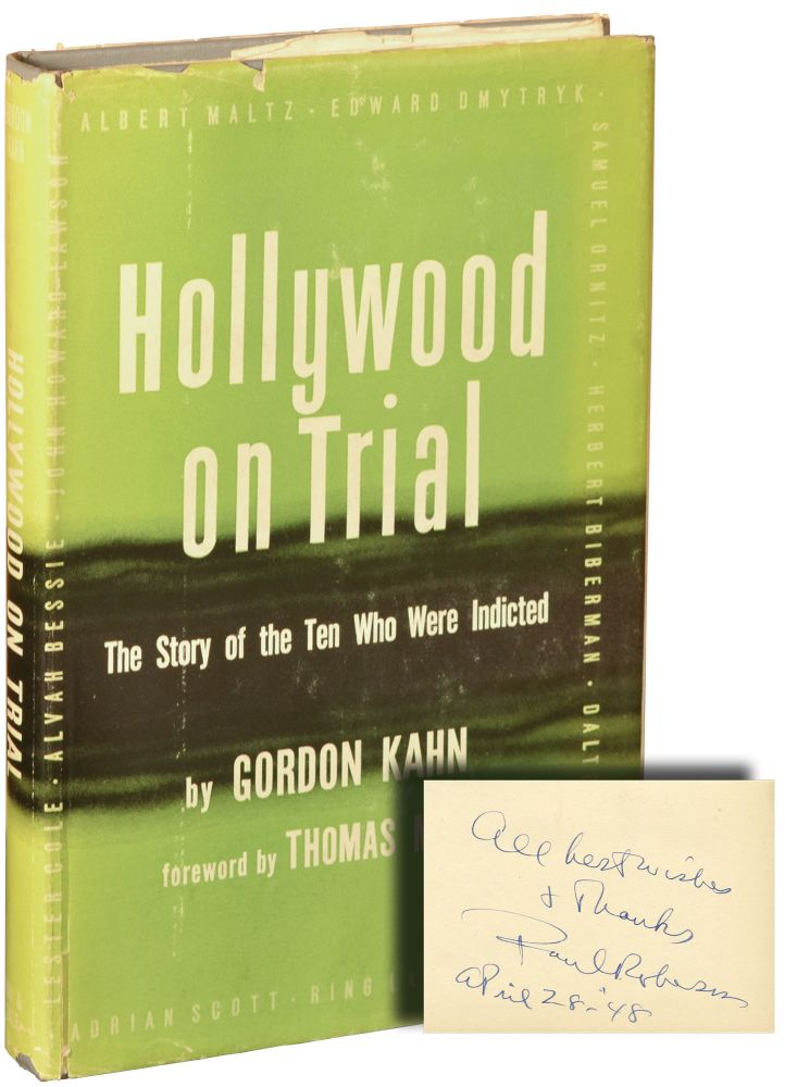 Hollywood on Trial. Hollywood Ten, Gordon Kahn, Thomas Mann.