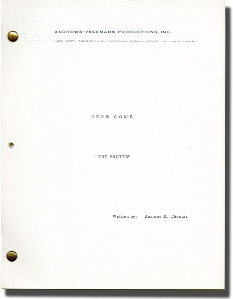 The Brutes: The Idols I Have Loved So Long. Jerome B. Thomas, screenwriter.