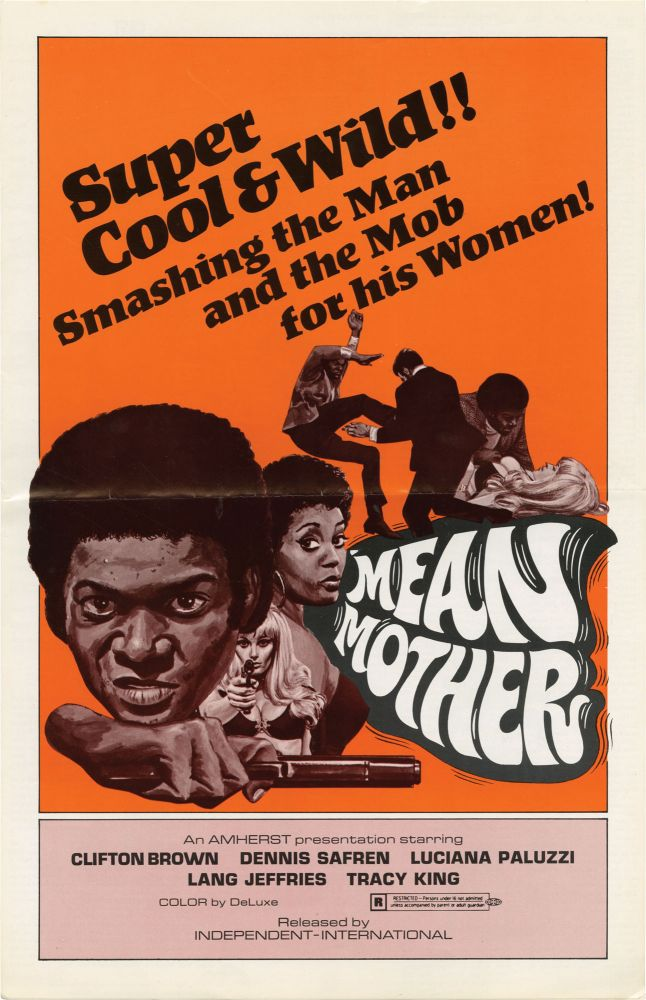 Mean Mother. Al Adamson, Leon Kilmovsky, Charles Johnson Joy Garrison, Dobie Gray Luciana Paluzzi, directors, screenwriters, starring.