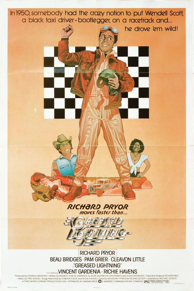 Greased Lightning. Michael Schultz, Lawrence DuKore Kenneth Vose, Leon Capetanos, Melvin Van Peebles, Beau Bridges Richard Pryor, Pam Grier, director, screenwriters, starring.