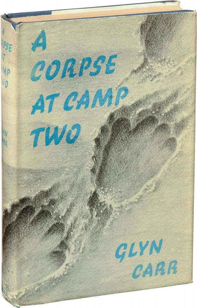 A Corpse at Camp Two. Showell Styles, Glyn Carr.