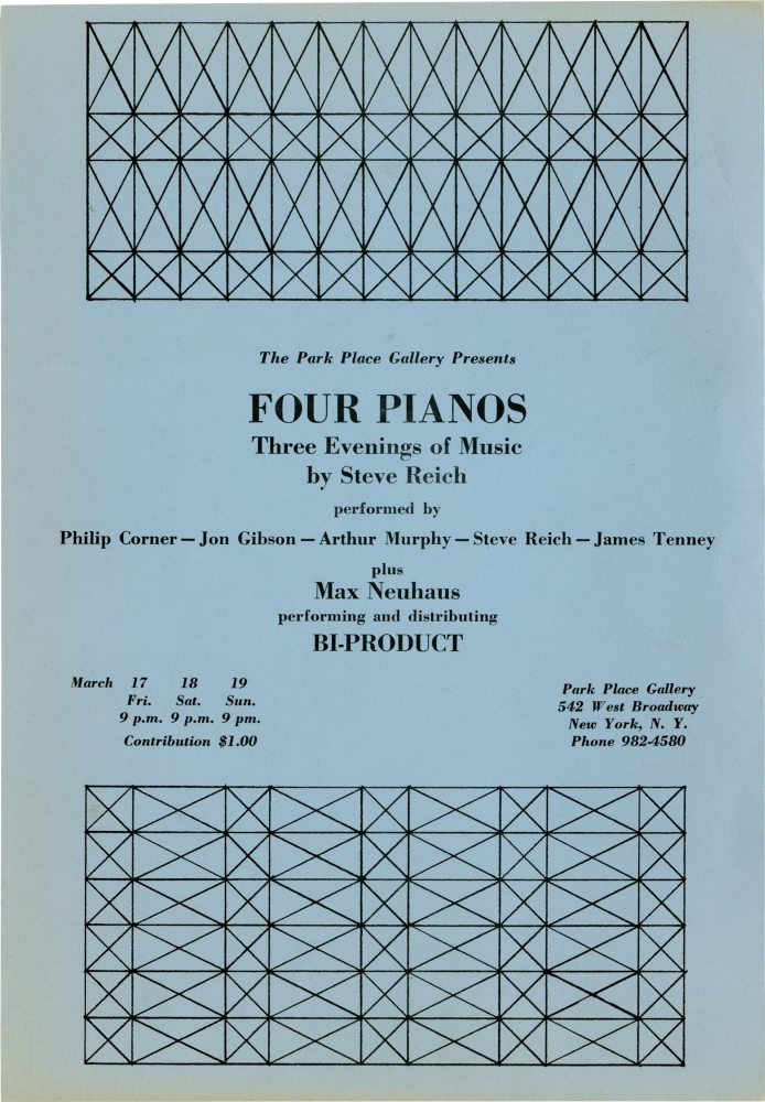 Four Pianos: Three Evenings of Music by Steve Reich at Park Place Gallery in New York City. Steve Reich, performer composer, Max Neuhaus, Jon Gibson Philip Corner, James Tenney, Arthur Murphy, performers.