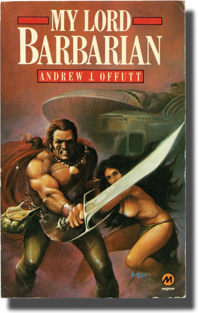 My Lord Barbarian. Andrew J. Offutt.