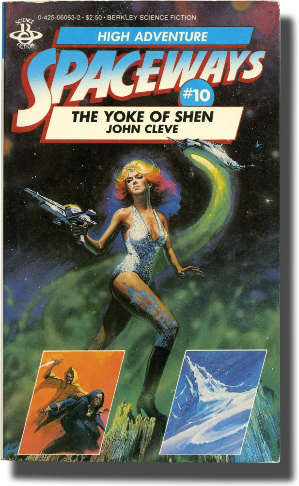 Spaceways: Volume 10 - The Yoke of Shen. Andrew J. Offutt, John Cleve.