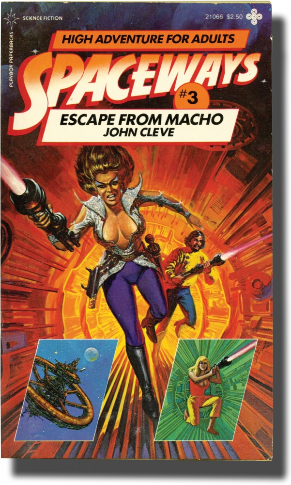 Spaceways: Volume 3 - Escape from Macho. Andrew J. Offutt, John Cleve.