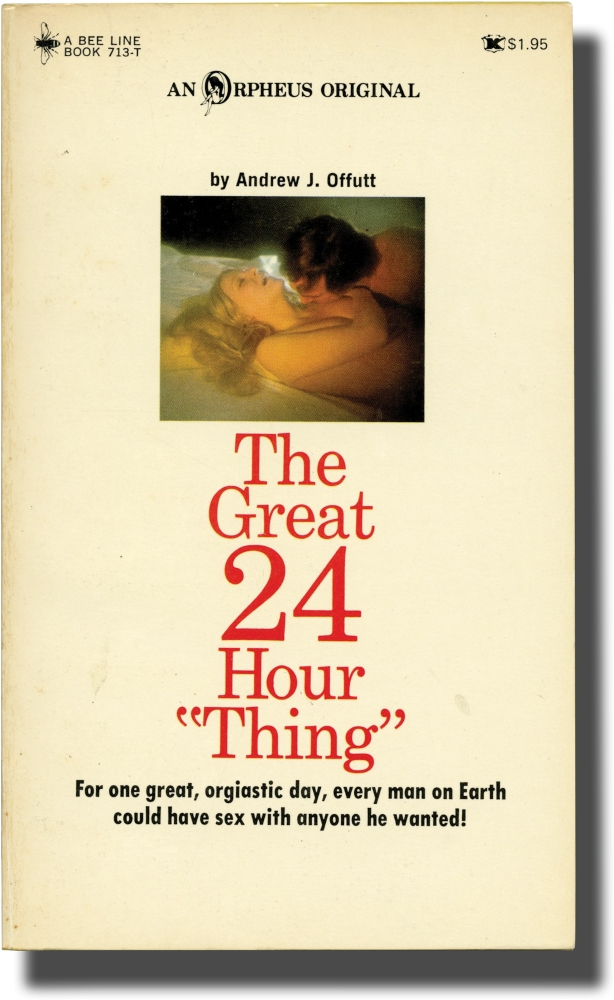 "The Great 24 Hour ""Thing"" Andrew J. Offutt."