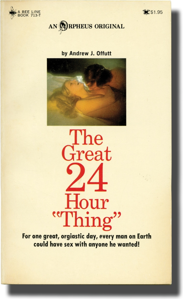 """The Great 24 Hour """"Thing"""" Andrew J. Offutt."""