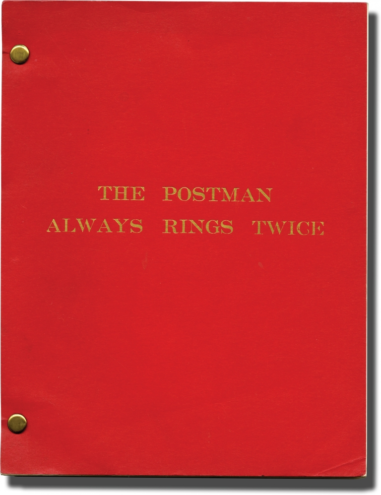 The Postman Always Rings Twice. James M. Cain, novel, David Mamet, screenwriter, Bob Rafelson, director, Jessica Lange Jack Nicholson, Anjelica Huston, starring.