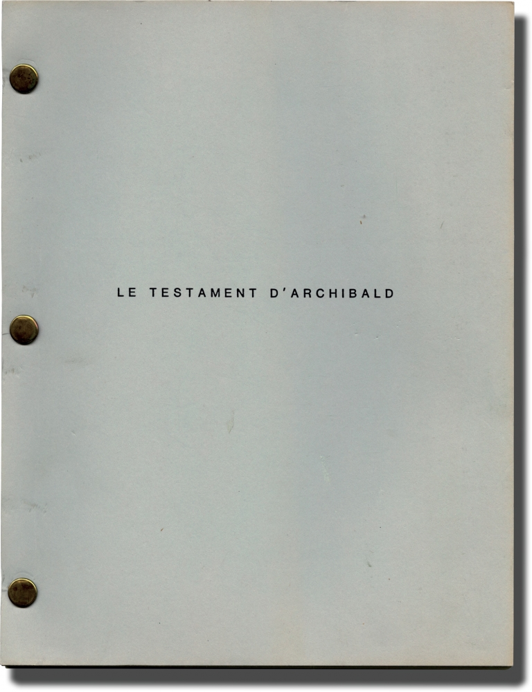 Le Testament D'Archibald. Philippe M. Blot, screenwriter.