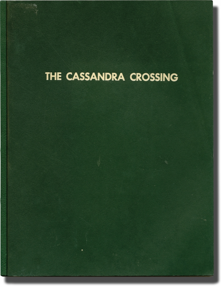 The Cassandra Crossing. George P. Cosmatos, Tom Mankiewicz Robert Katz, Richard Harris Sophia Loren, O. J. Simpson, Martin Sheen, screenwriter director, screenwriters, starring.