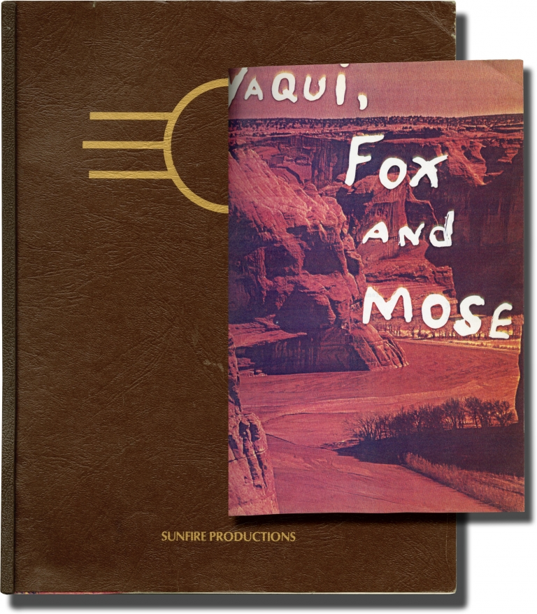 Yaqui, Fox and Mose. Terri Crane, screenwriter.