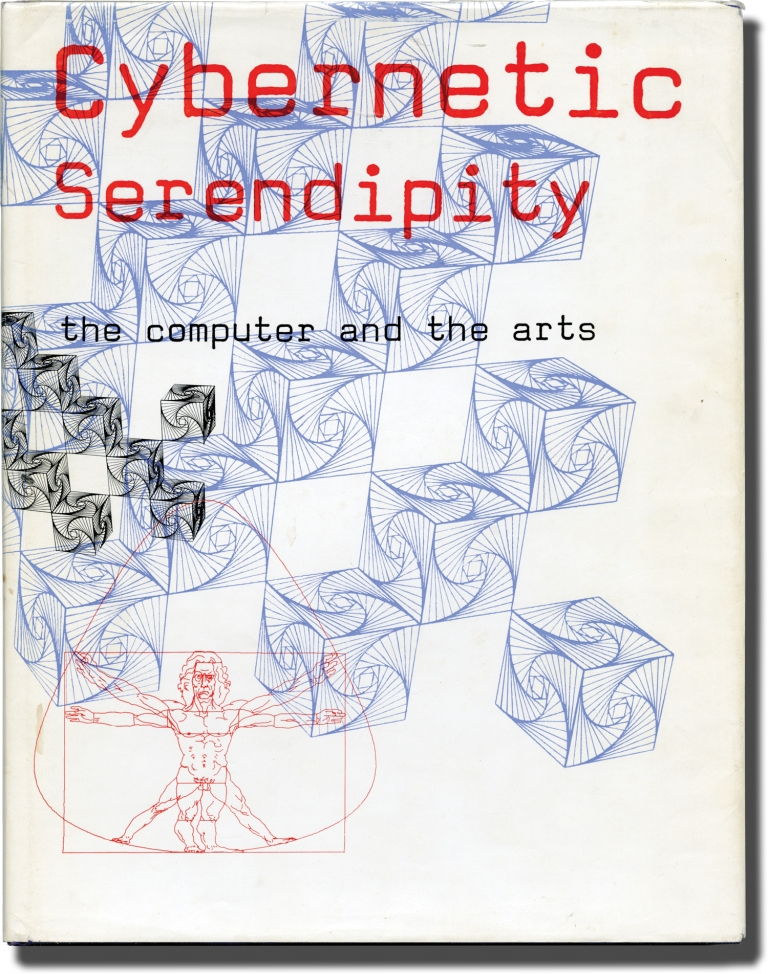 Cybernetic Serendipity: The Computer and the Arts. Jasia Reichardt.