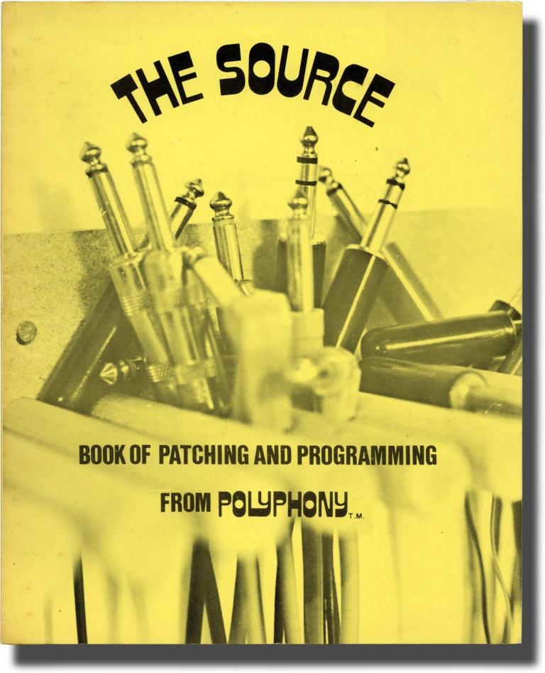 The Source Book of Patching and Programming. Polyphony Magazine.