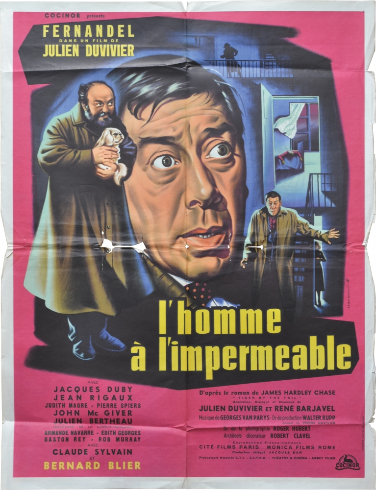 The Man in the Raincoat [l'homme a l'impermeable]. Julien Duvivier, James Hadley Chase, Rene Barjavel, Jacques Duby Fernandel, Judith Magre, Jean Rigaux, screenwriter director, novel, screenwriter, starring.