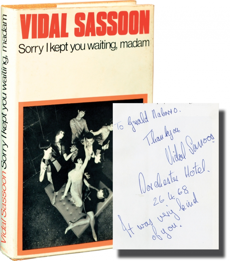 Sorry I Kept You Waiting, Madam. Vidal Sassoon.