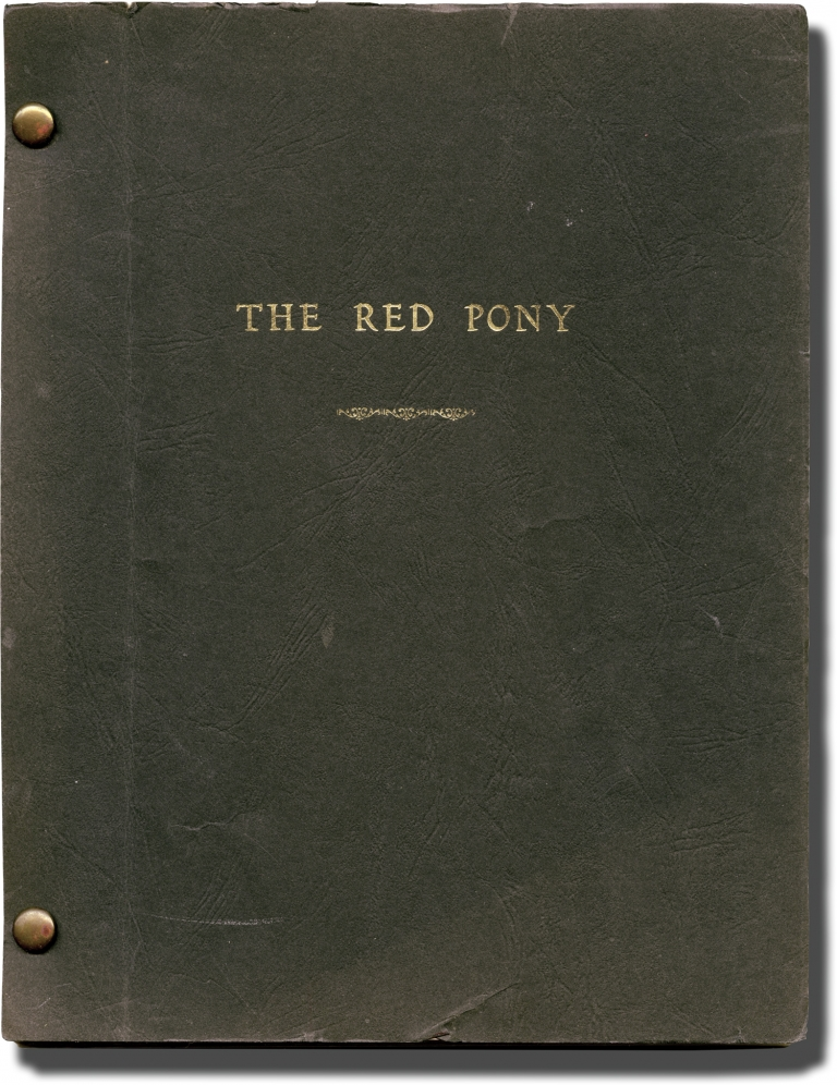 The Red Pony. John Steinbeck, novel, Robert Totten, screenwriter director, Ron Bishop, screenwriter, Maureen O'Hara Henry Fonda, Jack Elam, Ben Johnson, starring.