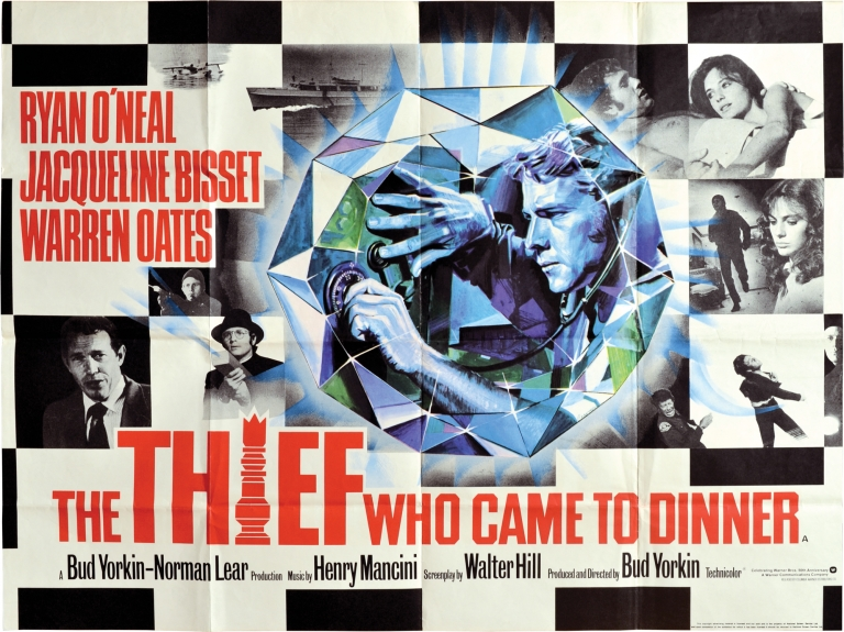 The Thief Who Came to Dinner. Bud Yorkin, Walter Hill, Jacqueline Bisset Ryan O'Neal, Jill Clayburgh, Warren Oates, director, screenwriter, starring.